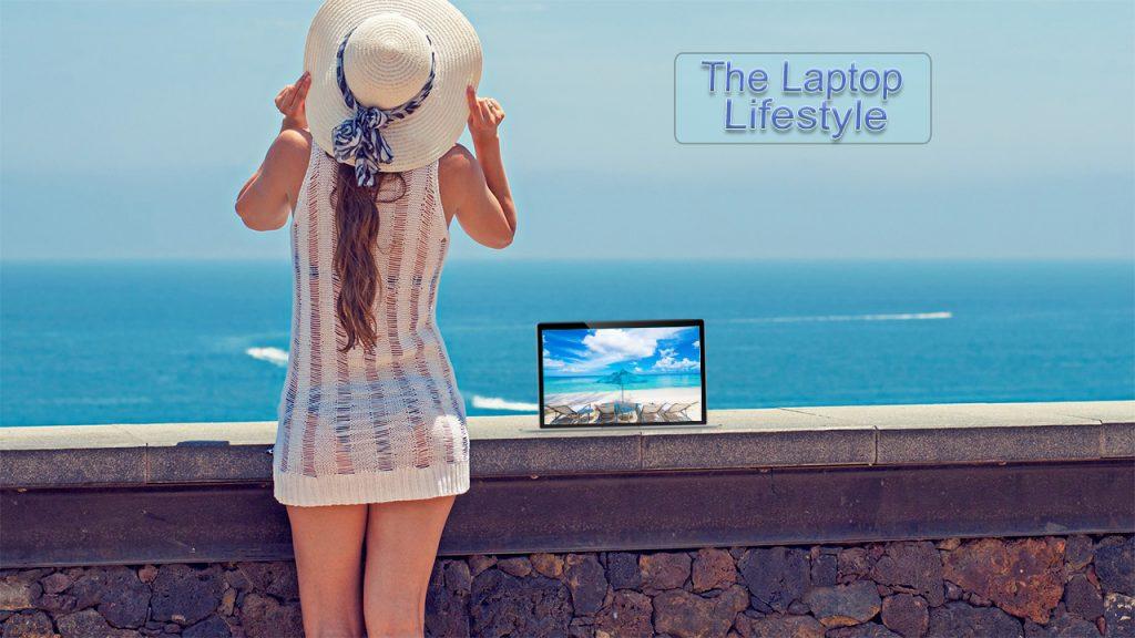 The Laptop Lifestyle